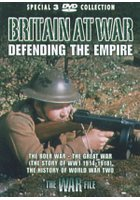 Britain at war defending the empire = 保衛英國著名戰事