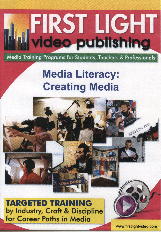 Media literacy creating media = 媒體素養: 創造媒體 /