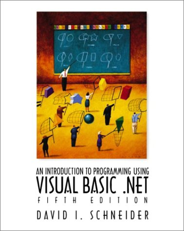 An introduction to programming using Visual Basic .NET /