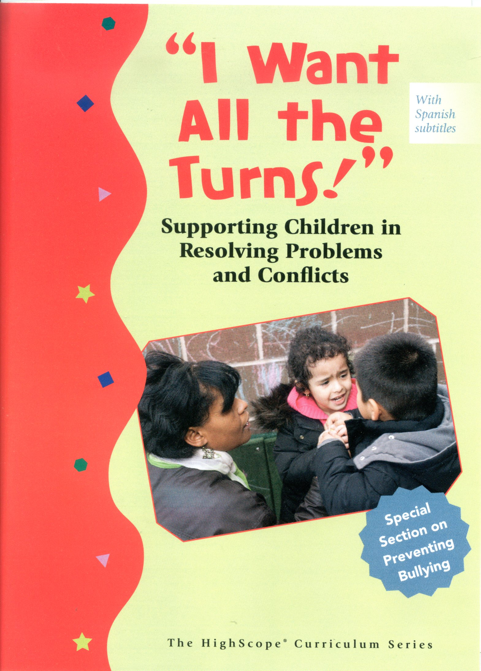 """I want all the turns!""(家用版) supporting children in resolving problems and conflicts."