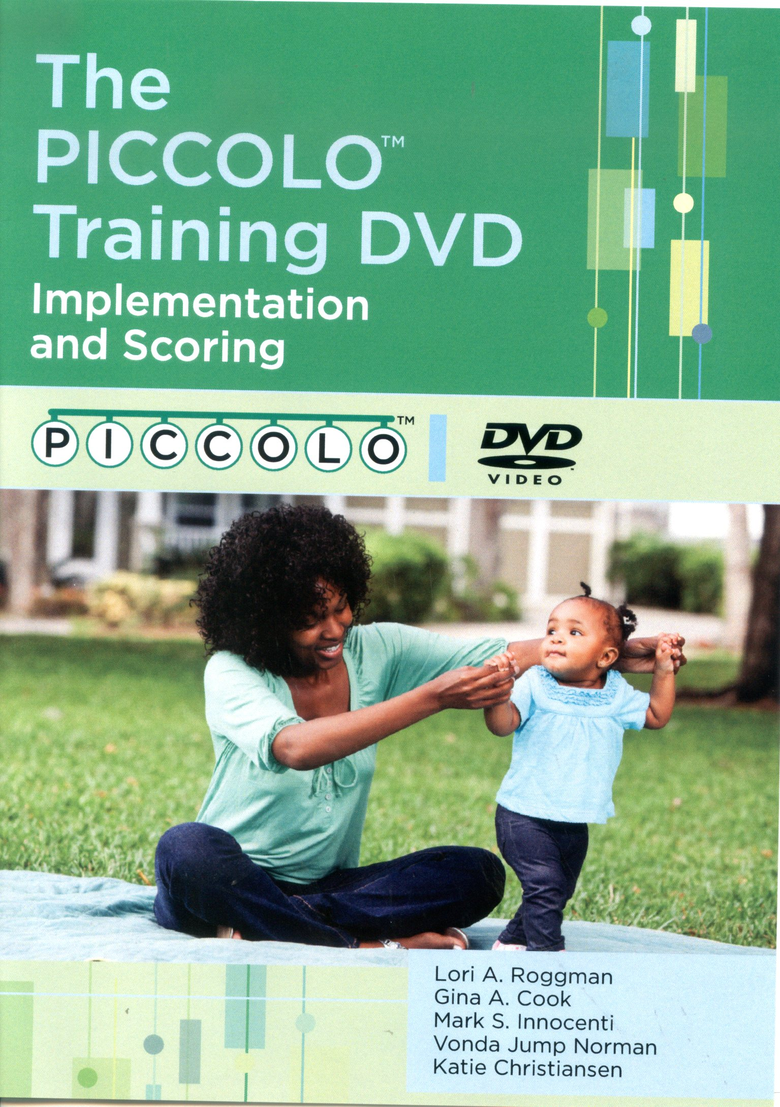 The Piccolo training DVD implementation and scoring /