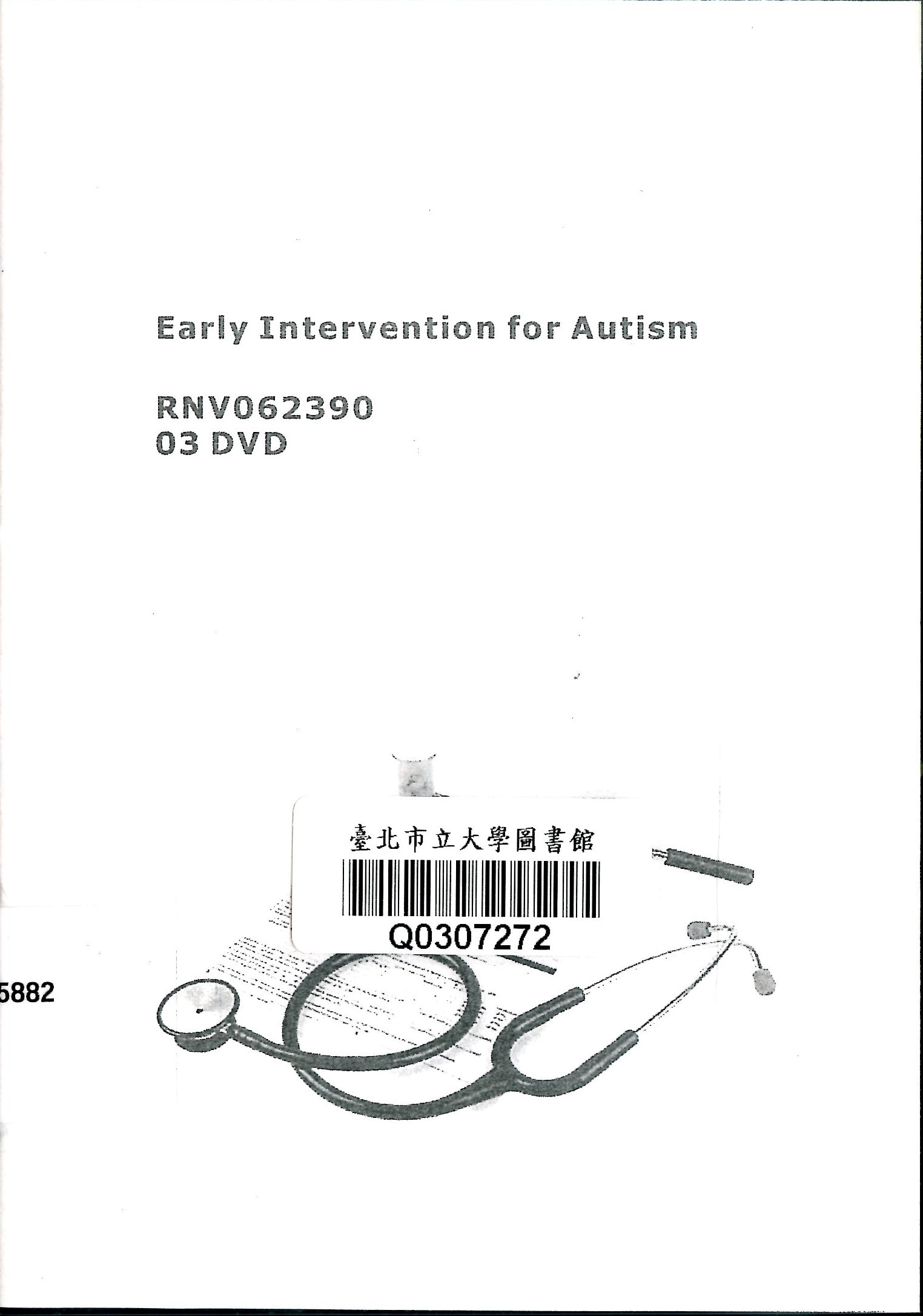 Early intervention for autism 嬰幼兒自閉症早期療育病徵 /