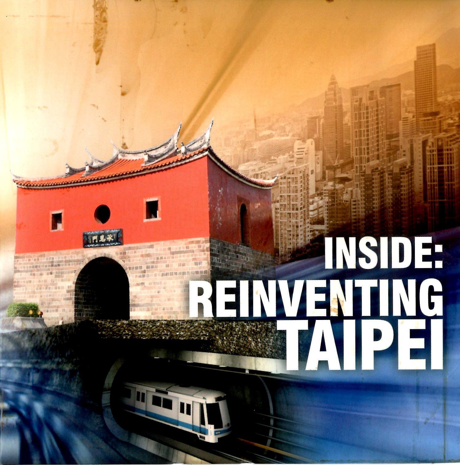 Inside : Reinventing Taipei /