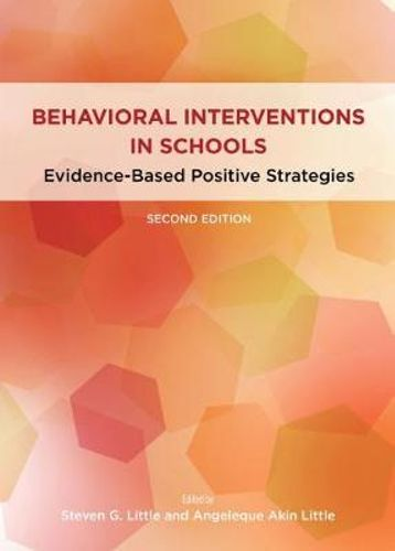Behavioral interventions in schools :  evidence-based positive strategies /