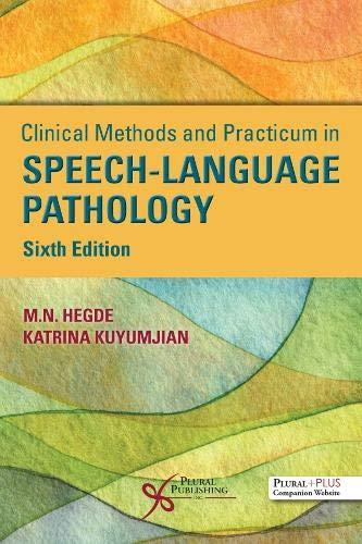 Clinical methods and practicum in speech-language pathology /