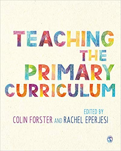 Teaching the primary curriculum /