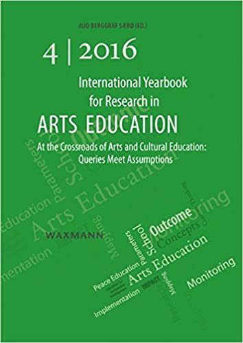 International yearbook for research in arts education.  queries meet assumptions /