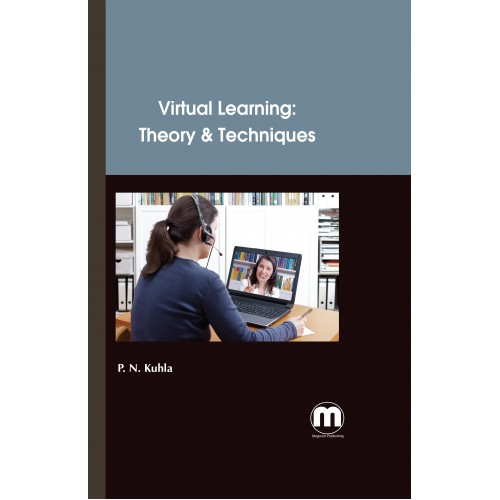 Virtual learning :  theory & techniques /