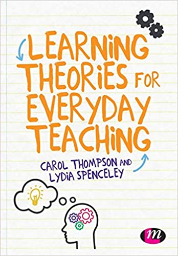 Learning theories for everyday teaching /
