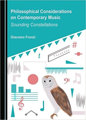 Philosophical considerations on contemporary music :  sounding constellations /