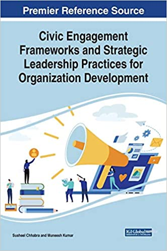 Civic engagement frameworks and strategic leadership practices for organization development /