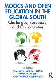 MOOCs and open education in the global south :  challenges, successes, and opportunities /