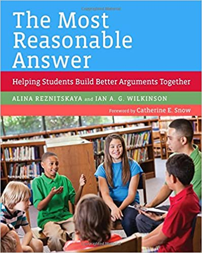 The most reasonable answer :  helping students build better arguments together /