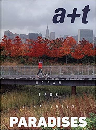 Urban park strategies :  paradises /