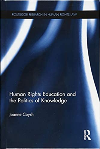 Human rights education and the politics of knowledge /