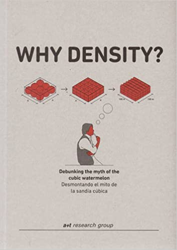 Why density? :  debunking the myth of the cubic watermelon = Desmontando el mito de la sandía cúbica /