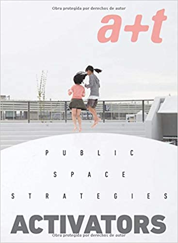 Public space strategies :  activators /