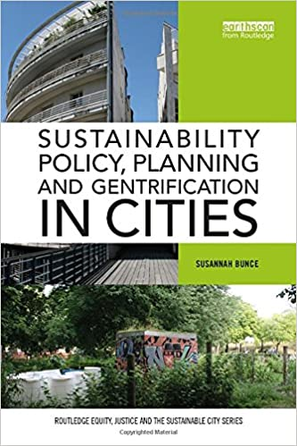 Sustainability policy, planning and gentrification in cities /
