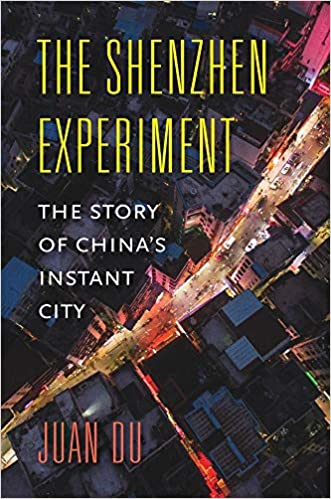 The Shenzhen experiment :  the story of China