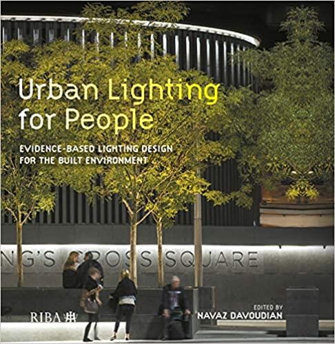Urban lighting for people :  evidence-based lighting design for the built environment /