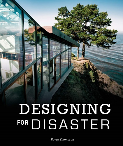 Designing for disaster :  domestic architecture in the era of climate change /