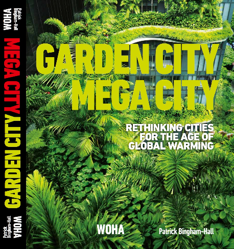 Garden city mega city :  rethinking cities for the age of global warming /