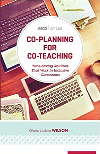 Co-planning for co-teaching :  time-saving routines that work in inclusive classrooms /