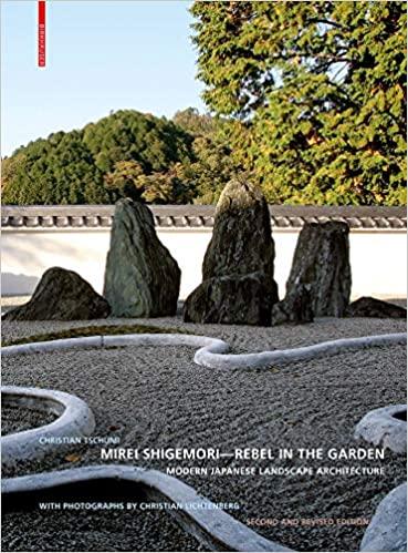 Mirei Shigemori - rebel in the garden :  modern Japanese landscape architecture /