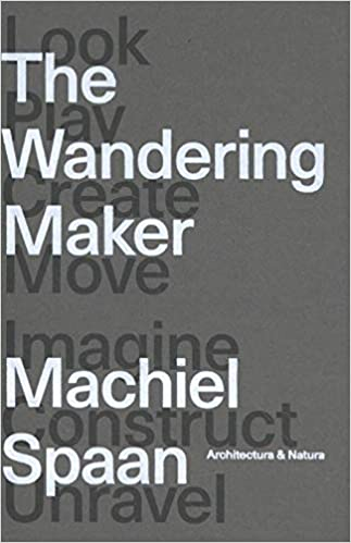 The wandering maker /